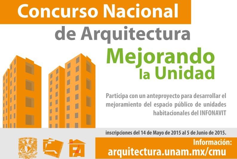 """Abierta la convocatoria del Concurso Nacional de Arquitectura en México """"Mejorando la Unidad"""" / UNAM"""
