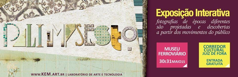"Exposição interativa ""Palimpsesto"" em Juiz de Fora, Cortesia de UFJF"