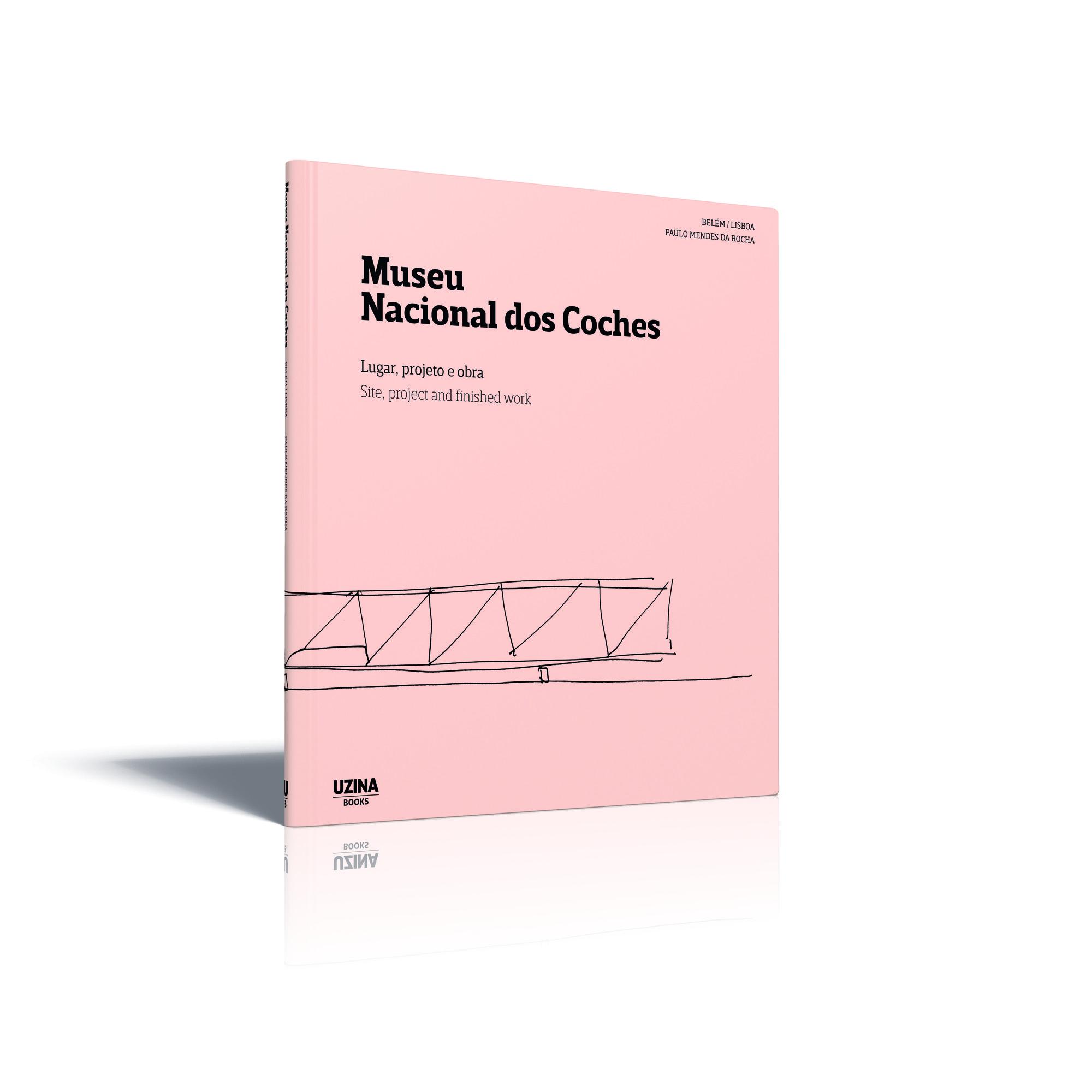 Museu Nacional dos Coches: Lugar, projeto e Obra, via Uzina Books