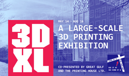 "Toronto's Design Exchange Unveils Its Latest Exhibition: ""3DXL"", via Design Exchange"