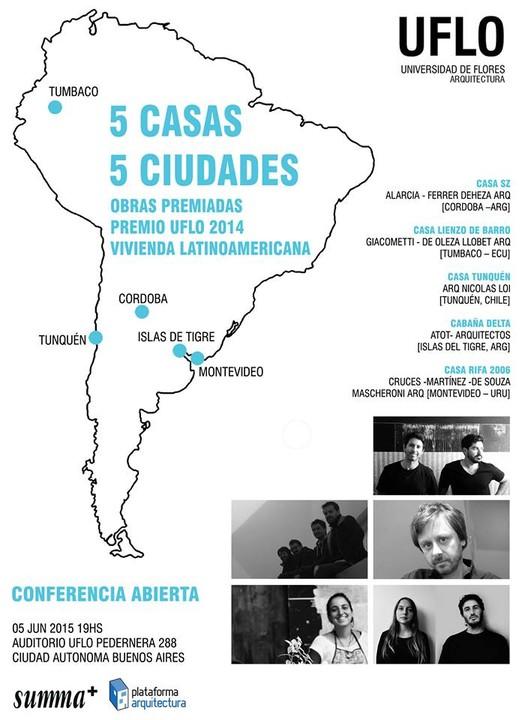 Premios UFLO Vivienda Latinoamericana: premiación, muestra y conferencia / Buenos Aires
