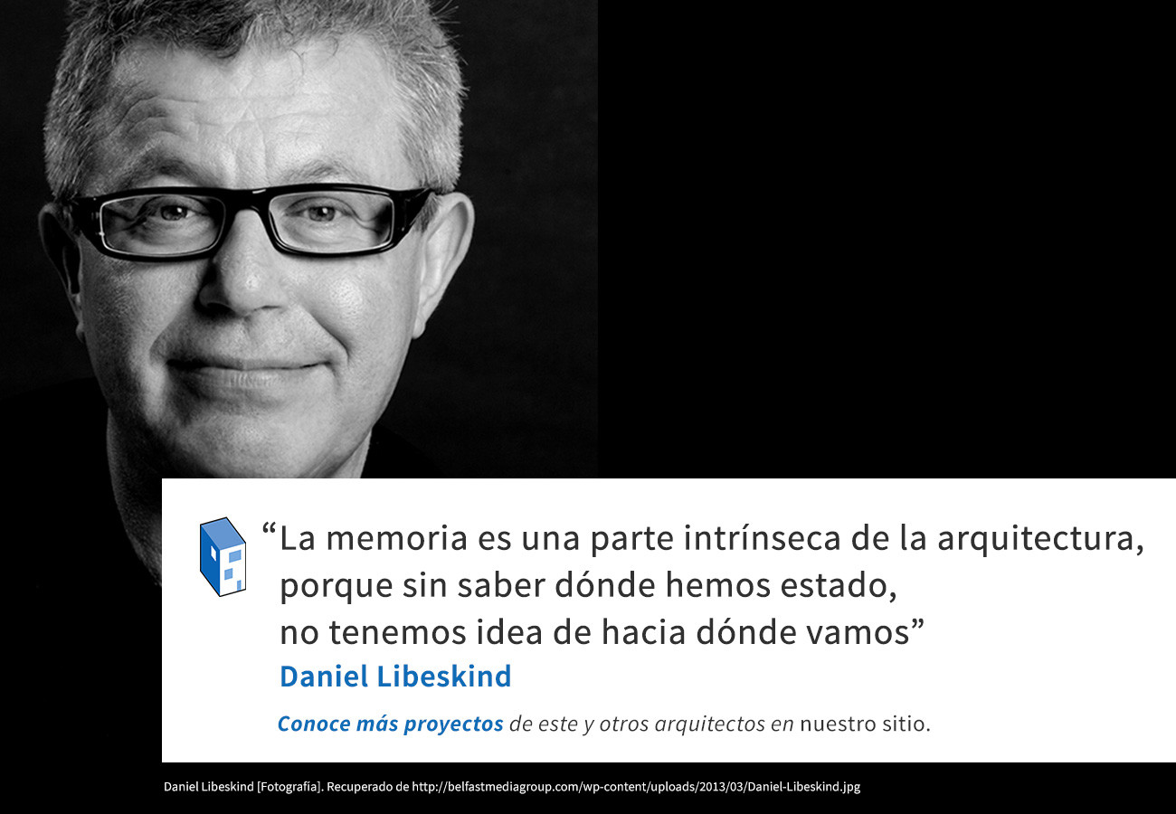 Frases daniel libeskind y la memoria plataforma for Informacion sobre los arquitectos