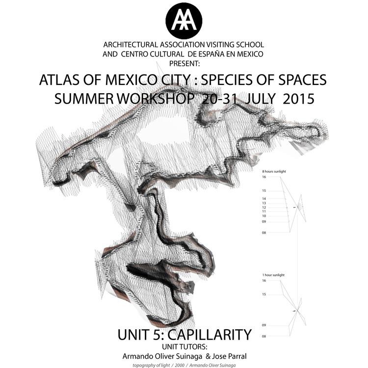 AA Visiting School Ciudad de Mexico 2015: Especies de Espacios, Atlas de la Ciudad de México [¡Sorteo cerrado!]