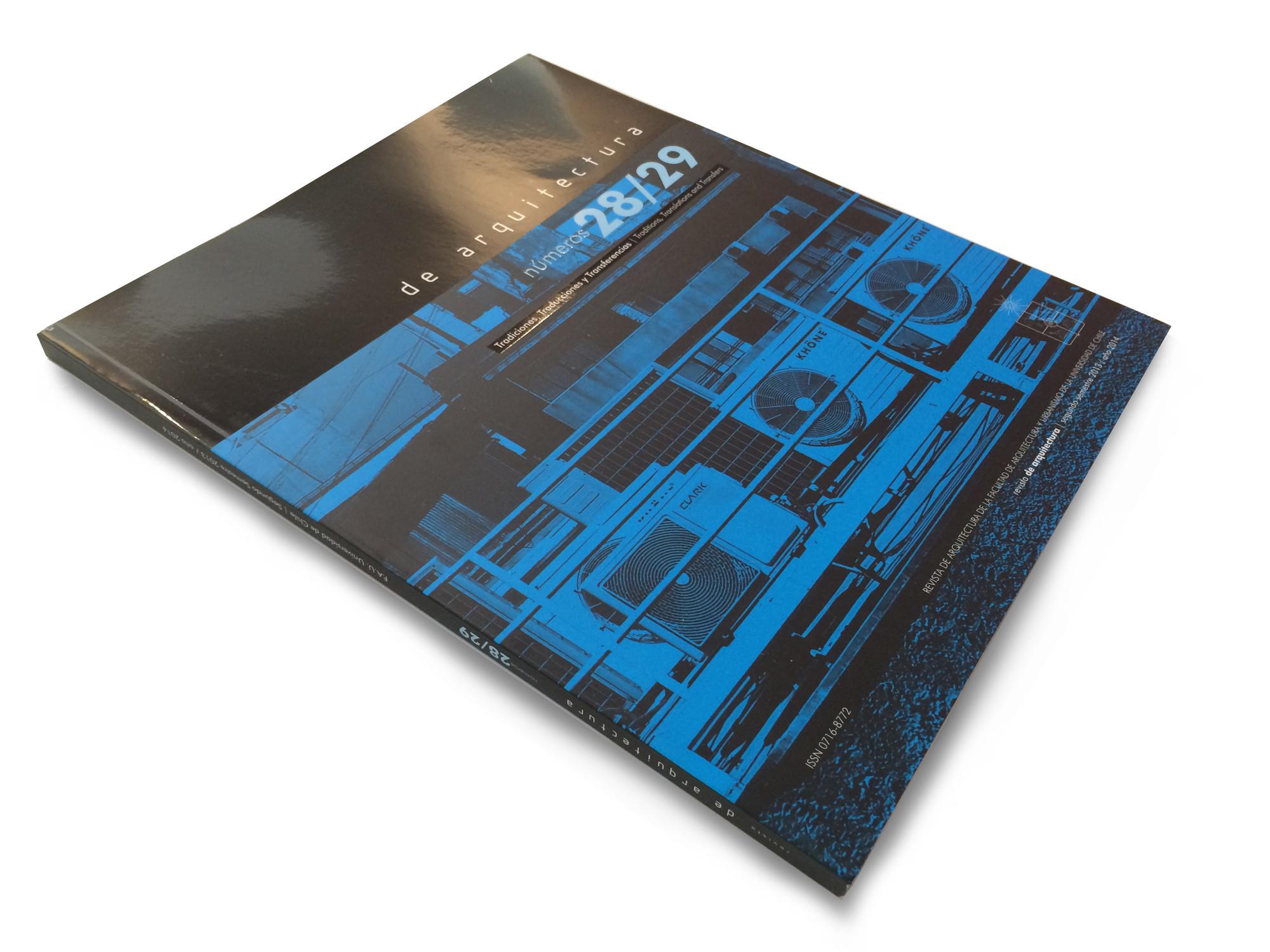 Revista de Arquitectura 28 /29: Tradiciones, Traducciones, Transferencias