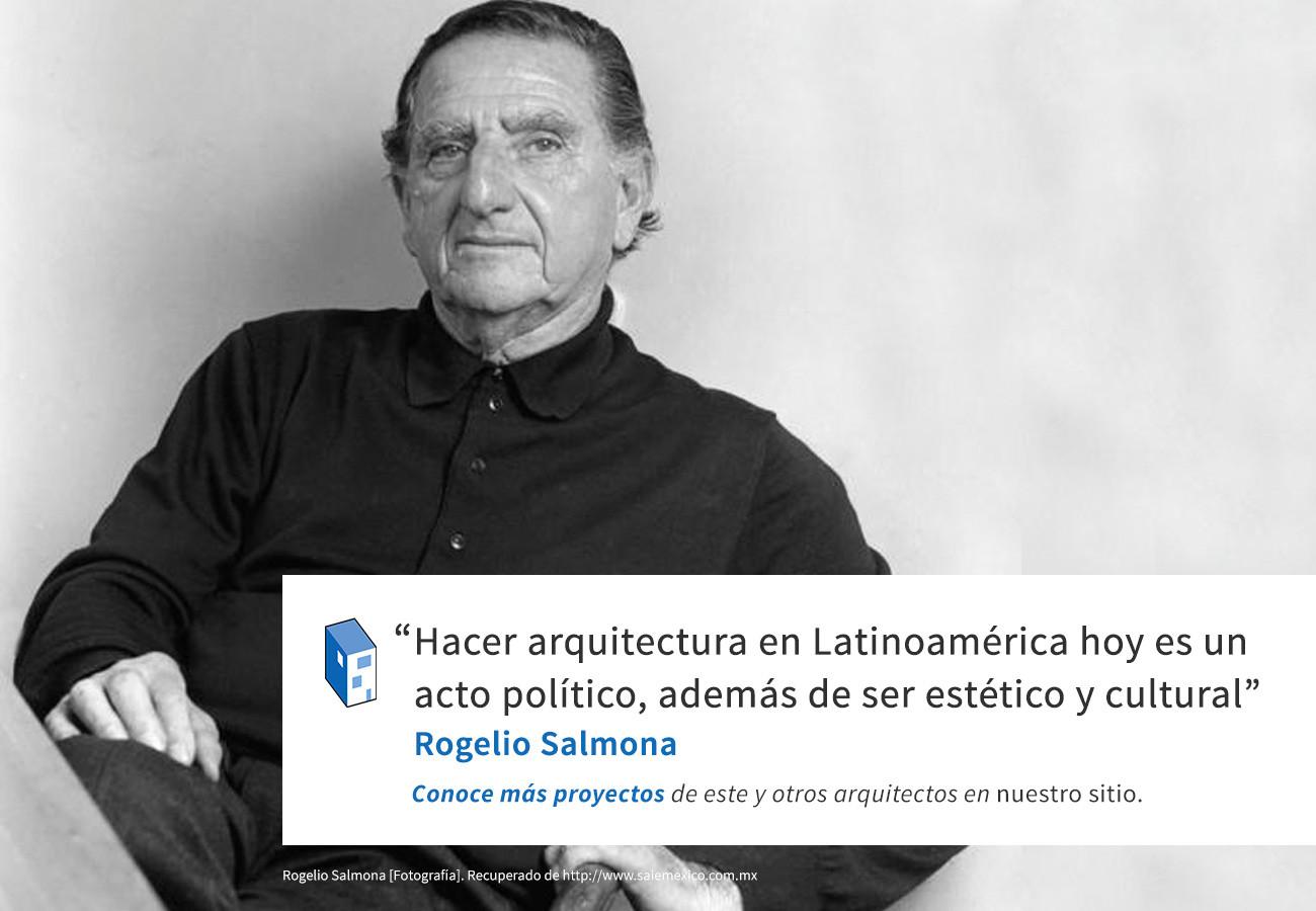 Frases: Rogelio Salmona y la Arquitectura Latinoamericana