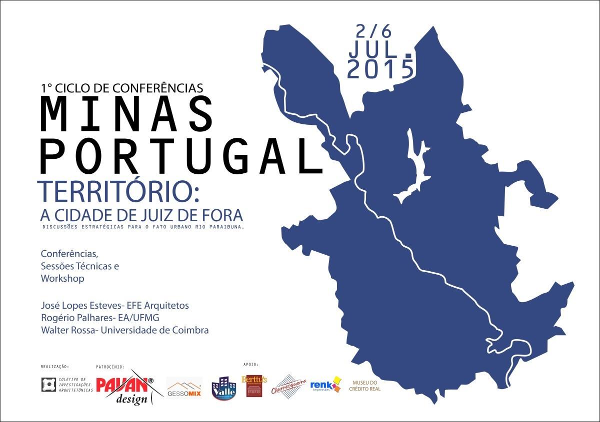 1° Ciclo de Conferências Minas-Portugal / Território: A cidade de Juiz de Fora