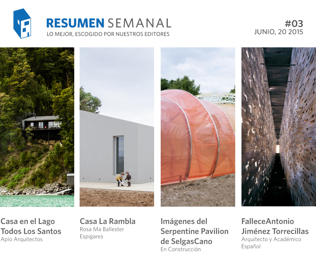 Resumen Semanal: fallece Antonio Jiménez Torrecillas, primeras imágenes del Serpentine Pavilion de Selgas Cano y la última obra de Mathias Klotz