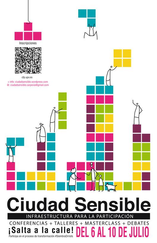 Ciudad Sensible 2015: infraestructura para la participación / Valencia, España