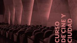 """Curso """"Cine y ciudad, crítica e historia"""" / Educación Continua UC"""