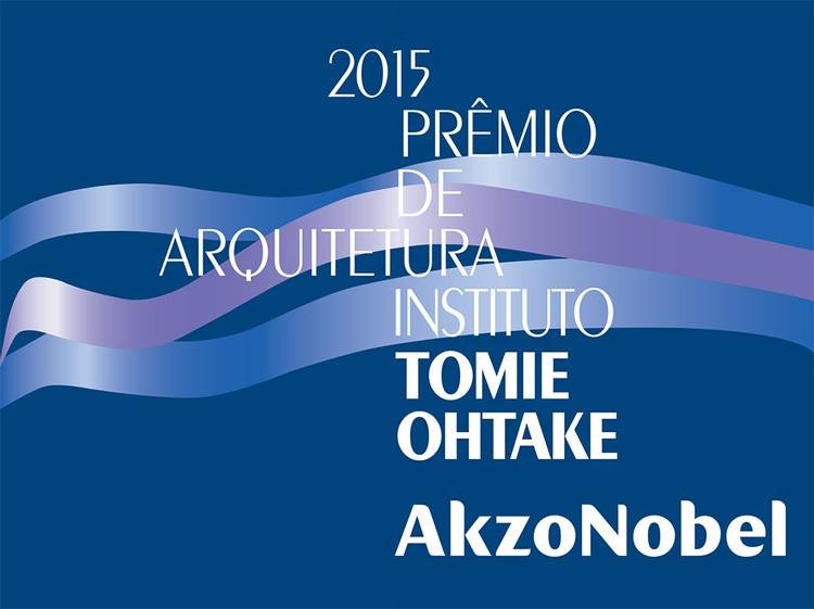 Exposição dos projetos selecionados para o Prêmio de Arquitetura Instituto Tomie Ohtake AkzoNobel 2015