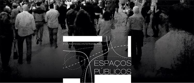 Inscrições abertas para o 1º Congresso Internacional Espaços Públicos