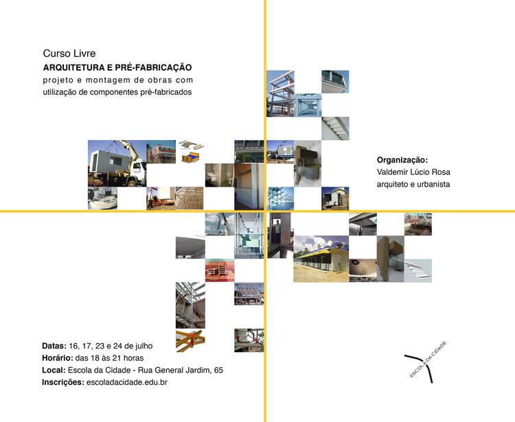 """Escola da Cidade promove o curso """"Arquitetura e Pré-Fabricação"""", Cortesia de Escola da Cidade"""