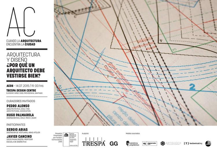Arquitectura y Diseño: novena sesión de 'Cuando la Arquitectura Encuentra la Ciudad' / Santiago