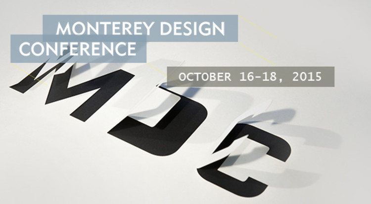 Monterey Design Conference 2015, MDC 2015 brought to you by AIACC