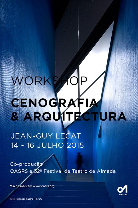 """Ordem dos Arquitetos de Portugal promove o workshop """"Cenografia e Arquitetura"""", Cartaz por FG+SG"""