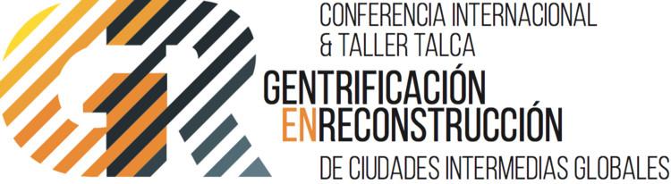 """Convocatoria de papers: """"Gentrificación en reconstrucción de ciudades intermedias globales"""" / Chile"""