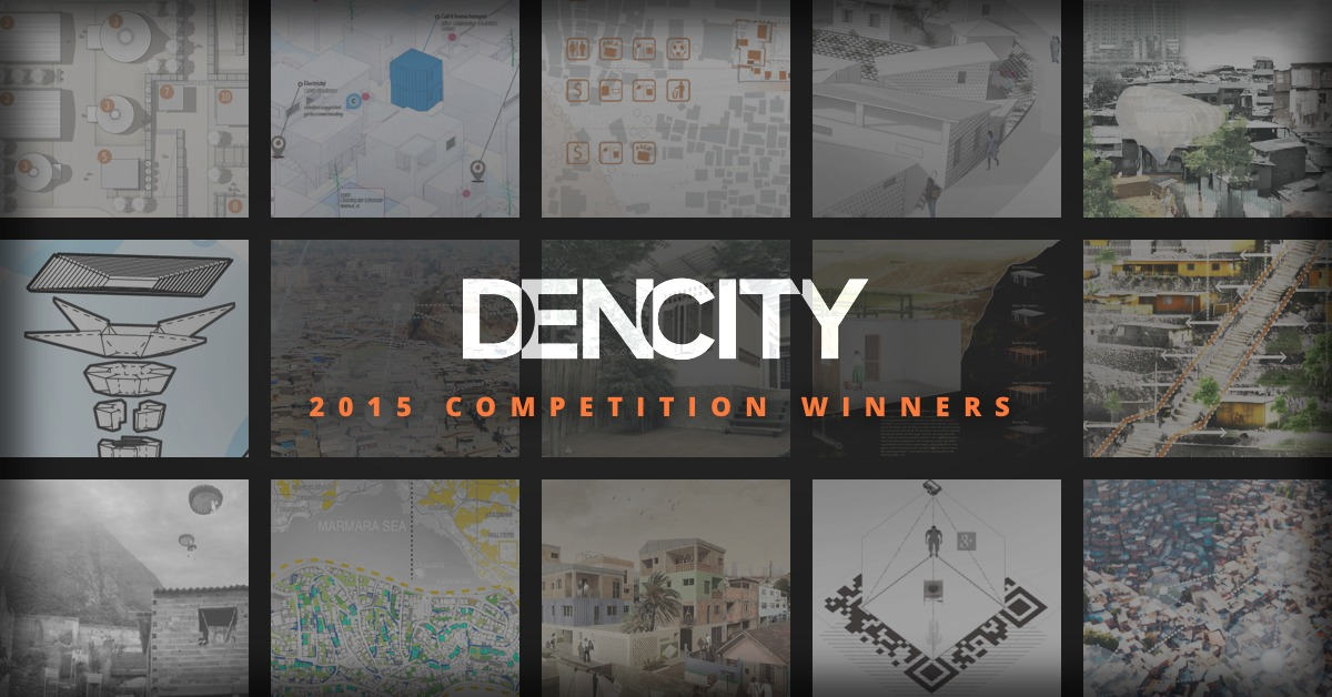 shelter global announces 2015 dencity competition winners archdaily