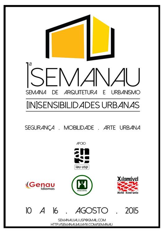 Inscrições abertas para a Semana de Arquitetura e Urbanismo - SEMANAU IAU-USP