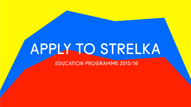 Apply to the Strelka Institute for Media, Architecture and Design