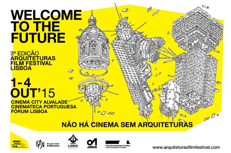 Veja a programação completa do Arquitecturas Film Festival Lisboa 2015, Cortesia de Arquitecturas Film Festival Lisboa