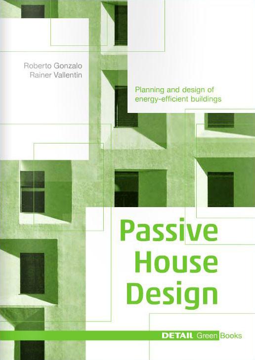 DETAIL Green Books: Passive House Design, Courtesy of DETAIL