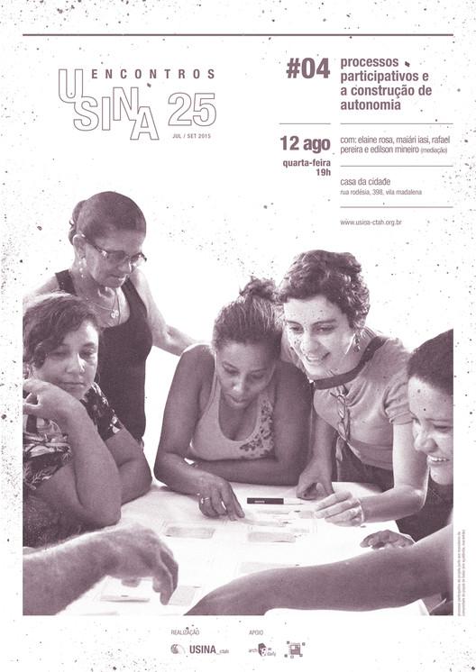 Encontros USINA 25: Processos participativos e a construção de autonomia, Cortesia de USINA CTAH