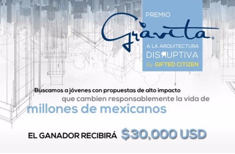 Premio Grávita a la Arquitectura Disruptiva en México by Gifted Citizen, © Grávita Proyectos 2015