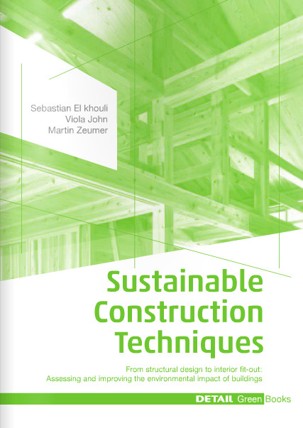 DETAIL Green Books: Sustainable Construction Techniques, Courtesy of DETAIL