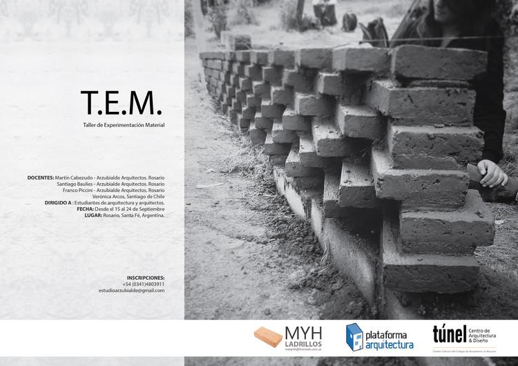 T.E.M. (Taller de Experimentación Material) / Rosario