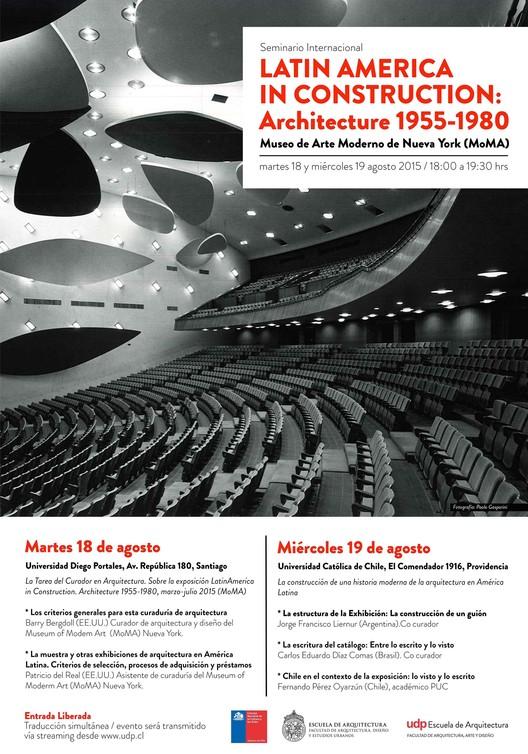 Seminario Internacional 'Latin America in Construction: Architecture 1955-1980' MoMA / Santiago, Paolo Gasparini