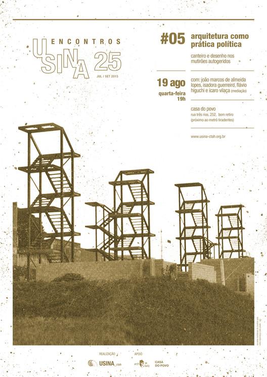 Encontros USINA 25: Arquitetura como prática política, Cortesia de USINA CTAH