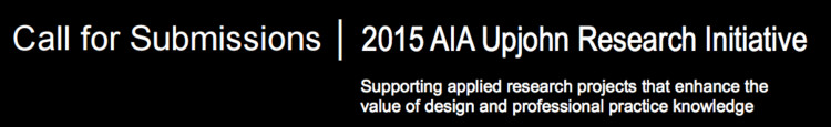 Call for Submissions: AIA Upjohn Research Initiative , © AIA