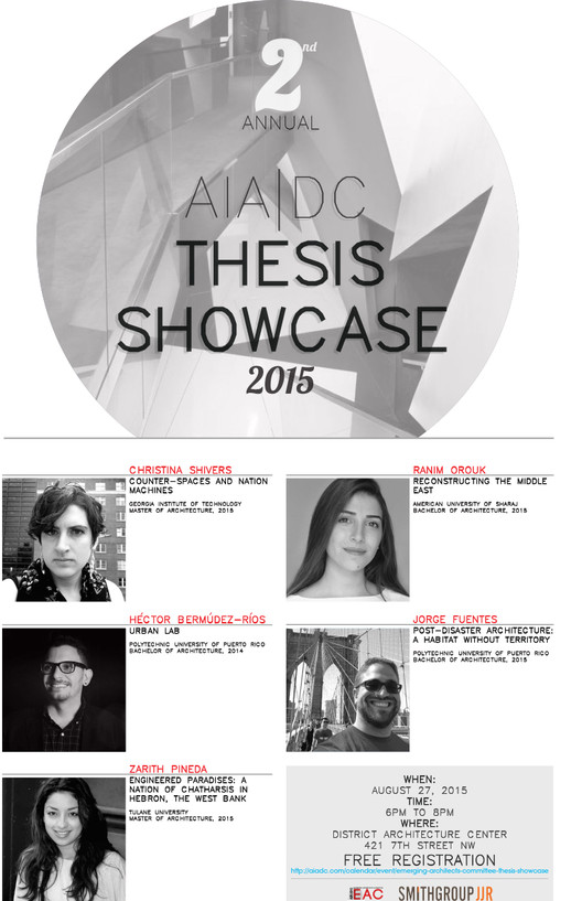 2015 AIA|DC Emerging Architects Thesis Showcase, 2015 AIA|DC Emerging Architects Thesis Showcase