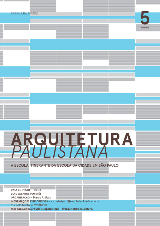 """Curso Livre da Escola da Cidade / """"Arquitetura Paulistana - Módulo 5"""""""