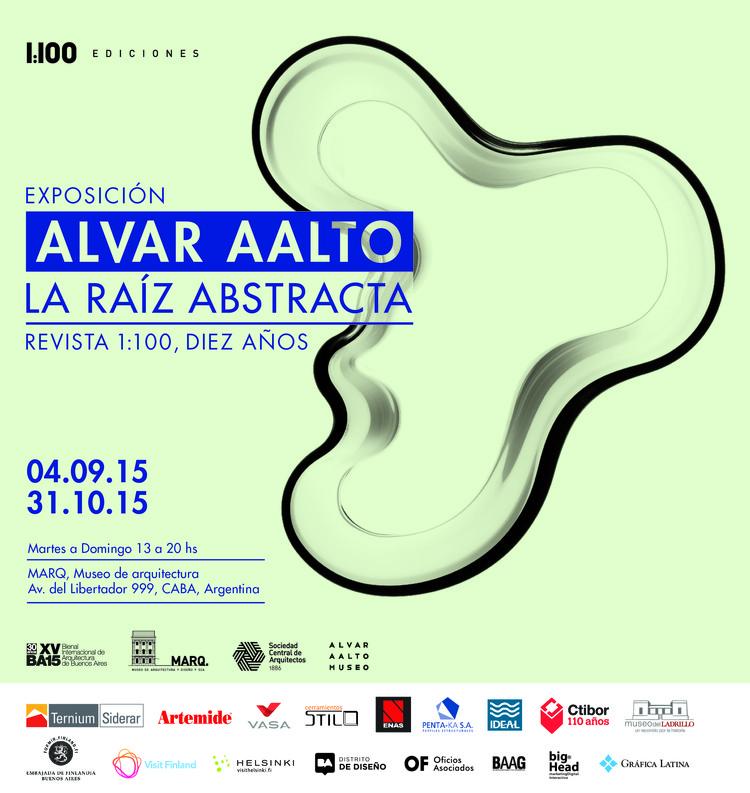 Exposición 'Alvar Aalto: La raíz abstracta'. Diez años de Revista 1:100 / Buenos Aires