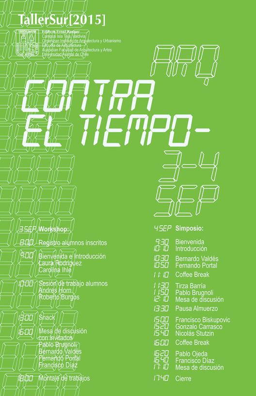 Taller[Sur]2015: Arquitectura Contra el Tiempo / Valdivia, Carolina Ihle