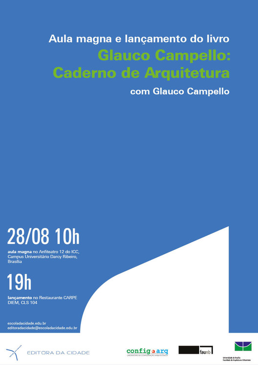 """Lançamento do livro """"Glauco Campello: Caderno de Arquitetura"""", na UnB, Cortesia de Escola da Cidade"""