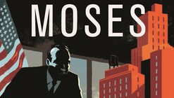 Robert Moses: The Master Builder of New York City / Pierre Christin and Olivier Balez
