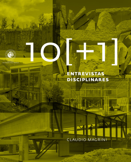 Presentación: 10 [+1] Entrevistas Disciplinares / Santiago