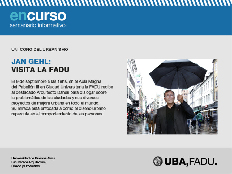 Conferencia de Jan Gehl en FADU / Tucumán