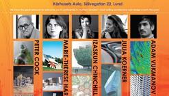 Lund School of Architecture Celebrating Architecture Symposium