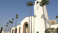 Six Visions for the Los Angeles Union Station Master Plan