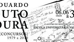 """""""Eduardo Souto de Moura - Contests"""" Exhibition"""