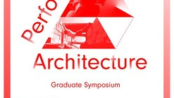 'Performing Architecture' Symposium