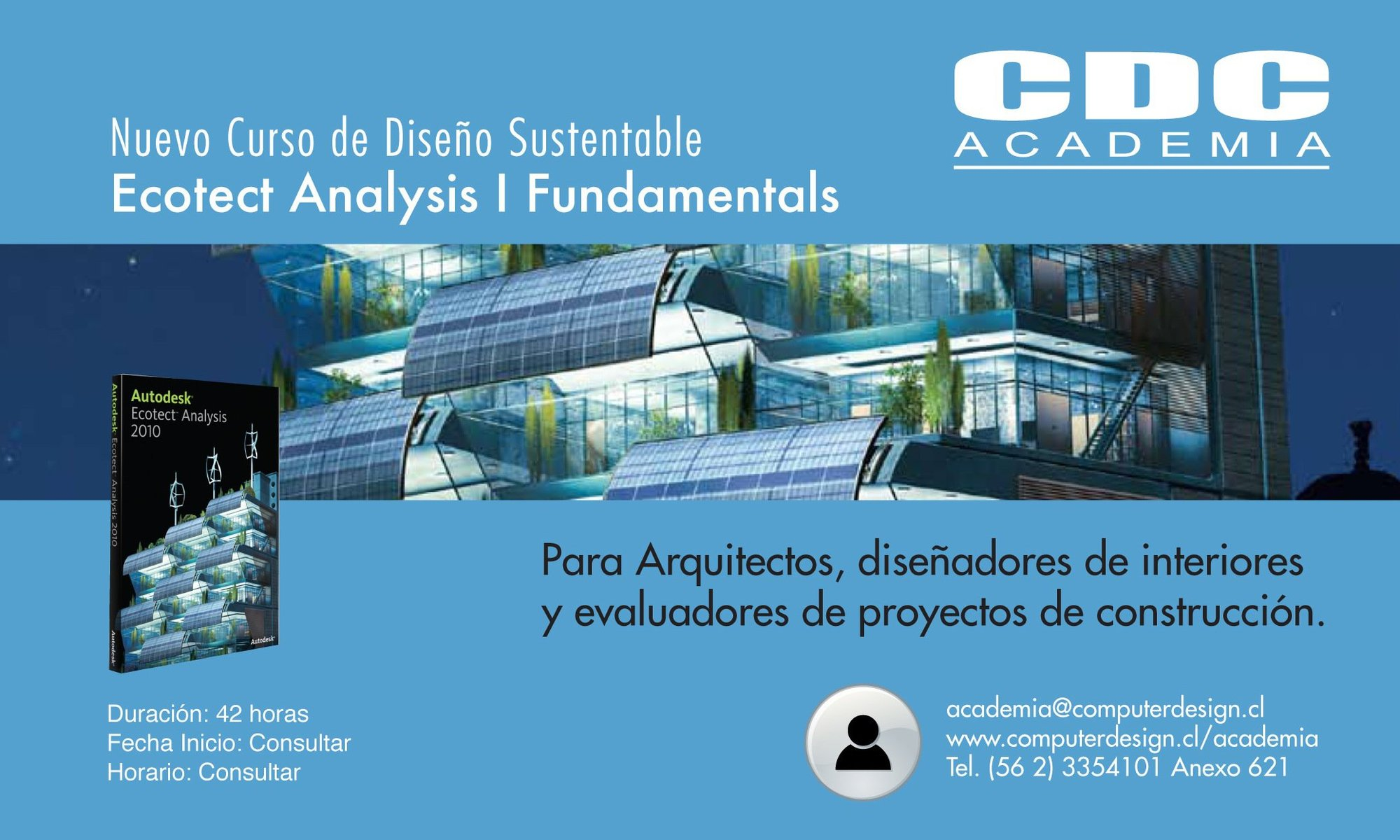 Nuevo curso ecotect analysis fundamentals cdc academia for Aulas web arquitectura