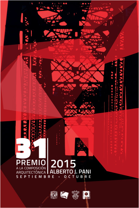 31 edición del 'Premio a la Composición Arquitectónica, Alberto J. Pani' 2015