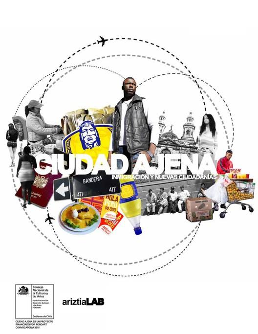 Ciudad Ajena: inmigración y nuevas ciudadanías / Santiago