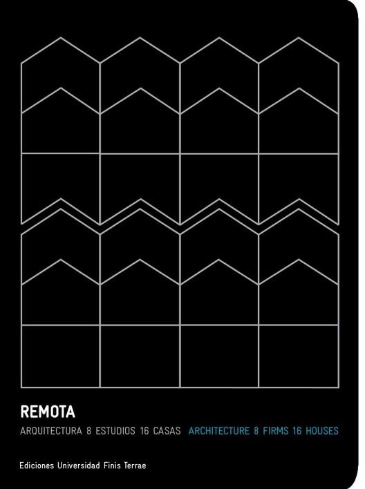 Presentación del libro 'REMOTA: arquitectura, 8 estudios, 16 casas' / Santiago