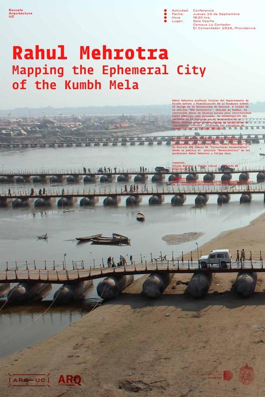 Conferencia Rahul Mehrotra: 'Mapping the Ephemeral City of the Kumbh Mela' / Santiago