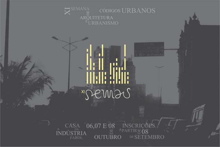 XI Semana de Arquitetura e Urbanismo da UFAL, Flyer de divulgação do evento. Fotografia: Arcevo do PET Arquitetura